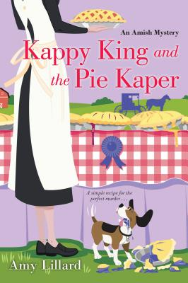 Cover for Kappy King and the Pie Kaper (An Amish Mystery #3)