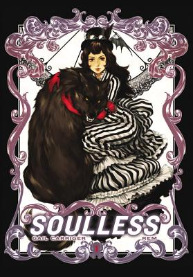 Soulless: The Manga, Vol. 1 (The Parasol Protectorate (Manga) #1) Cover Image