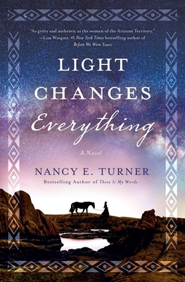 Light Changes Everything: A Novel Cover Image