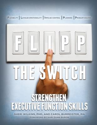 Flipp the Switch: Strengthen Executive Function Skills Cover Image