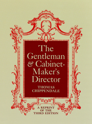 The Gentleman and Cabinet-Maker's Director Cover Image