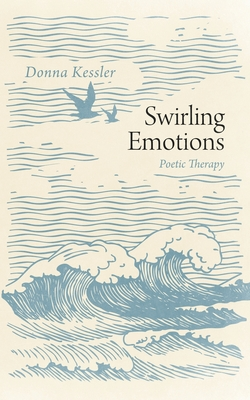 Swirling Emotions: Poetic Therapy Cover Image
