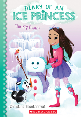 The Big Freeze (Diary of an Ice Princess #4) Cover Image