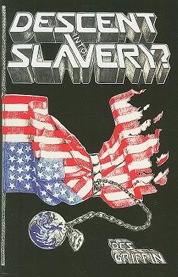 Descent Into Slavery? Cover Image