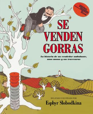 Se venden gorras: Caps for Sale (Spanish edition) Cover Image