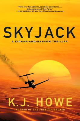 Skyjack: A Full-Throttle Hijacking Thriller That Never Slows Down (Thea Paris Novel #2) Cover Image