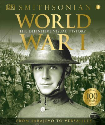 World War I: The Definitive Visual History Cover Image