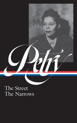 Ann Petry: The Street, The Narrows (LOA #314) Cover Image