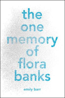 The One Memory of Flora Banks Cover Image