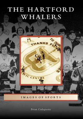 The Hartford Whalers (Images of Sports) Cover Image