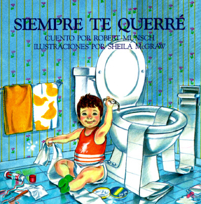 Siempre Te Querre = Love You Forever Cover Image