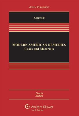 Modern American Remedies: Cases and Materials (Aspen Casebook) Cover Image