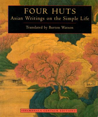 Four Huts: Basian Writings on the Simple Life Cover Image