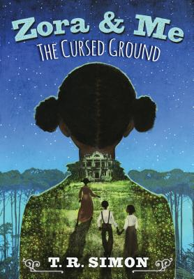 Zora & Me: The Cursed Ground by T.R. Simon