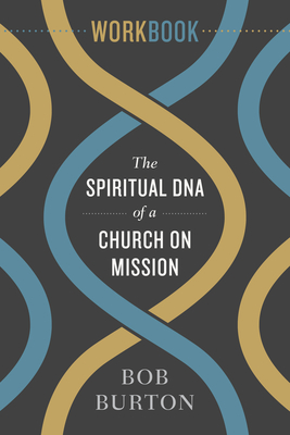 Cover for The Spiritual DNA of a Church on Mission - Workbook