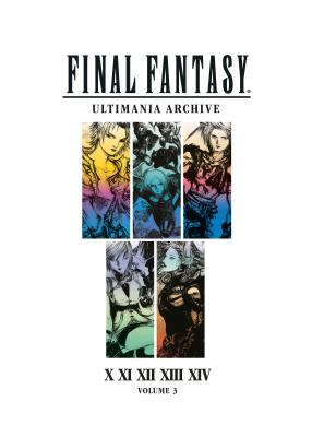 Final Fantasy Ultimania Archive Volume 3 Cover Image