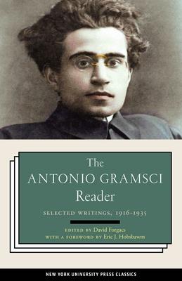 The Antonio Gramsci Reader: Selected Writings 1916-1935 Cover Image