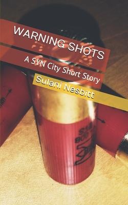 Warning Shots: A SYN City Short Story Cover Image
