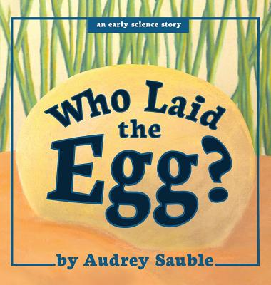Cover for Who Laid the Egg?