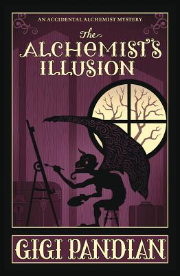 The Alchemist's Illusion (Accidental Alchemist Mystery #4) Cover Image