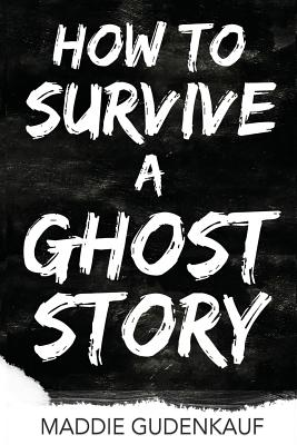How to Survive a Ghost Story Cover Image