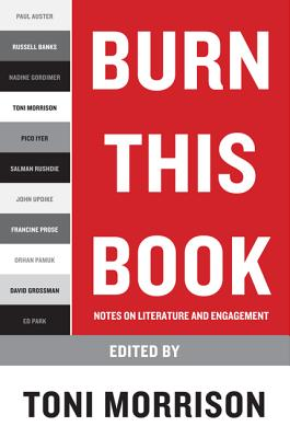 Burn This Book: Notes on Literature and Engagement Cover Image