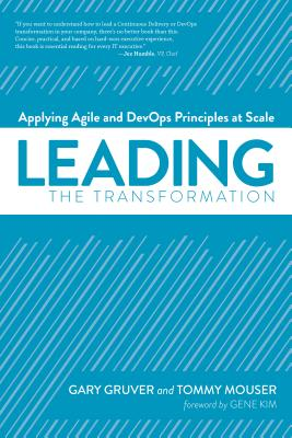 Leading the Transformation: Applying Agile and Devops Principles at Scale Cover Image