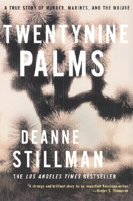 Twentynine Palms: A True Story of Murder, Marines, and the Mojave Cover Image