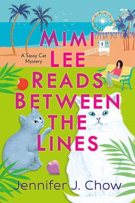 Mimi Lee Reads Between the Lines (A Sassy Cat Mystery #2) cover