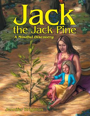 Jack the Jack Pine: A Mindful Discovery Cover Image