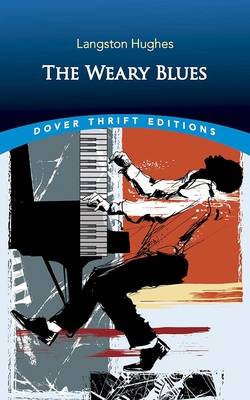 The Weary Blues (Dover Thrift Editions) Cover Image