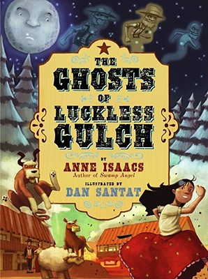 The Ghosts of Luckless Gulch Cover