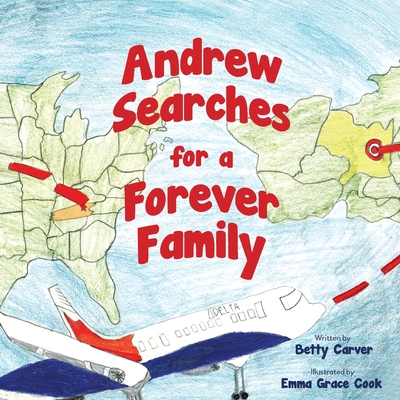 Andrew Searches for a Forever Family Cover Image
