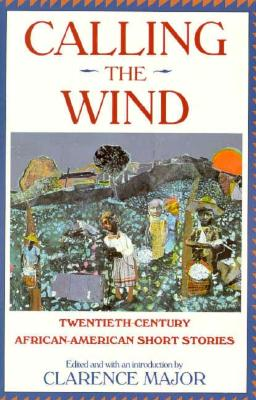 Calling the Wind: Twentieth-Century African-American Short Stories Cover Image