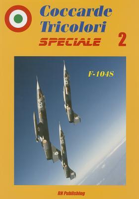 F-104s (Coccarde Tricolori Speciale #2) Cover Image