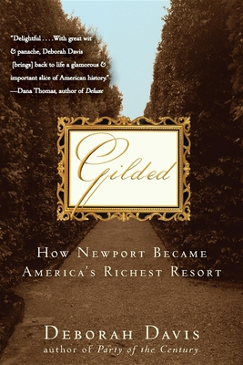Gilded: How Newport Became America's Richest Resort Cover Image