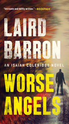Worse Angels (An Isaiah Coleridge Novel #3) Cover Image