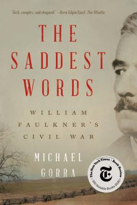 The Saddest Words: William Faulkner's Civil War Cover Image