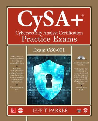 Comptia Cysa+ Cybersecurity Analyst Certification Practice Exams (Exam Cs0-001) [With CD (Audio)] Cover Image