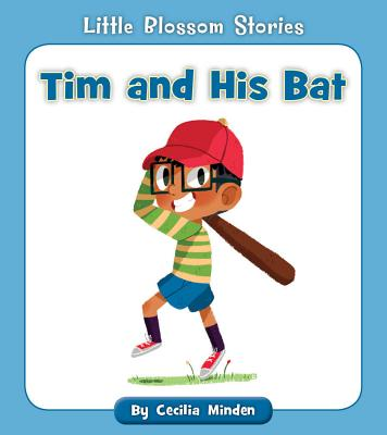 Tim and His Bat (Little Blossom Stories) Cover Image