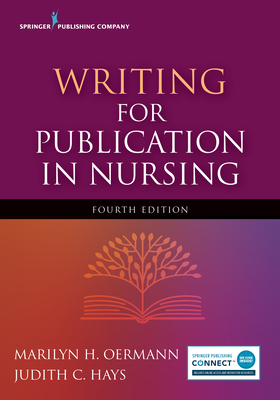 Writing for Publication in Nursing, Fourth Edition Cover Image