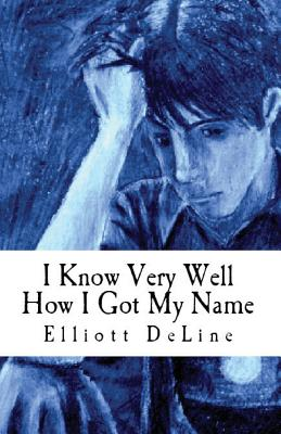 I Know Very Well How I Got My Name Cover Image
