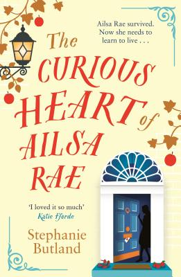Cover for The Curious Heart of Ailsa Rae