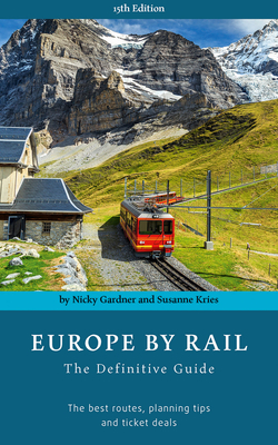 Europe by Rail: The Definitive Guide Cover Image
