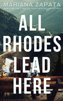 Cover for All Rhodes Lead Here
