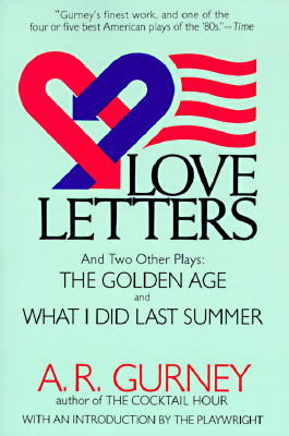 Love Letters and Two Other Plays: The Golden Age, What I Did Last Summer Cover Image