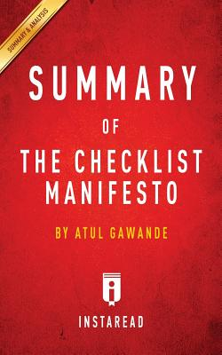 Summary of The Checklist Manifesto: by Atul Gawande - Includes Analysis Cover Image