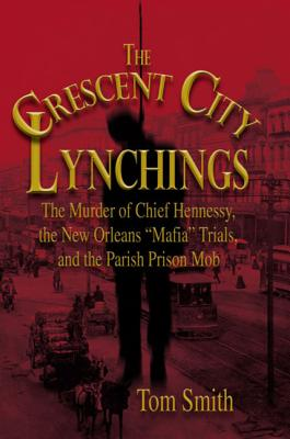 The Crescent City Lynchings Cover