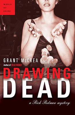 Drawing Dead: A Rick Redman Mystery Cover Image