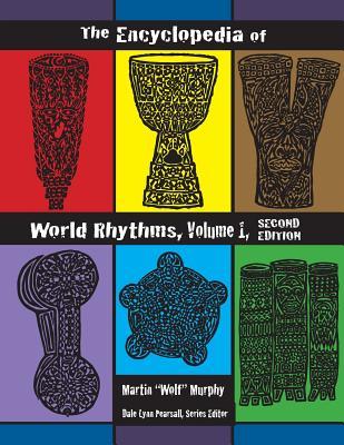 The Encyclopedia of World Rhythms, Vol. 1 Cover Image